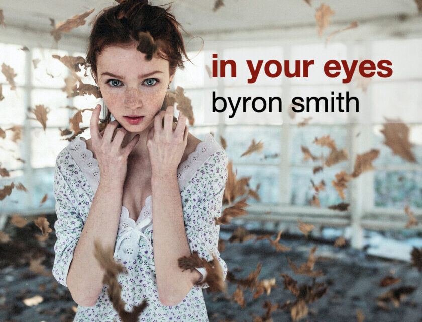 Byron Smith – In Your Eyes