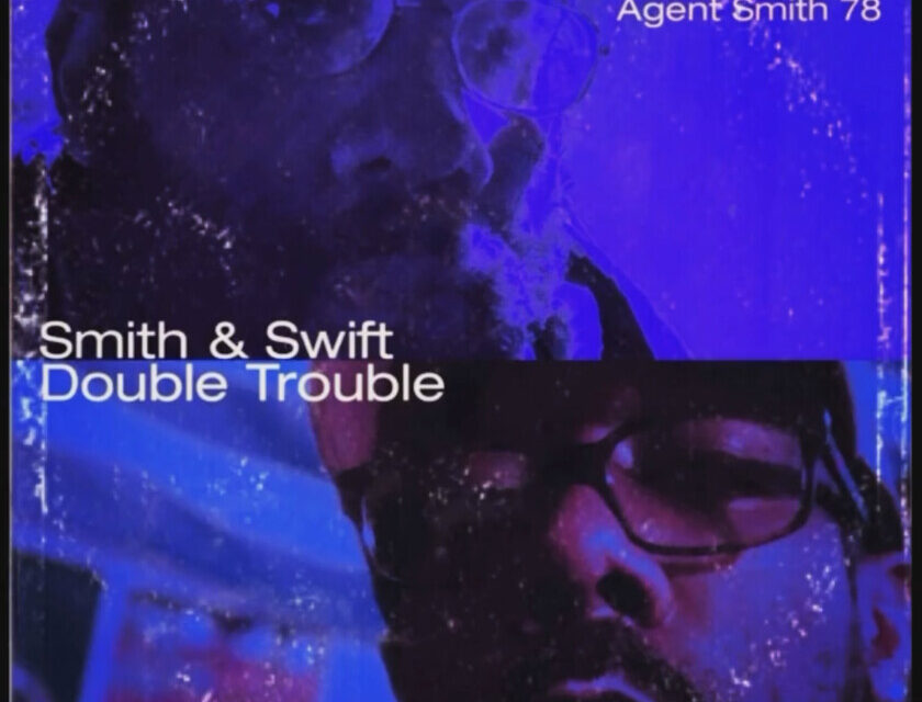 JB Swift & Agent Smith 78 – Smith & Swift : Double Trouble