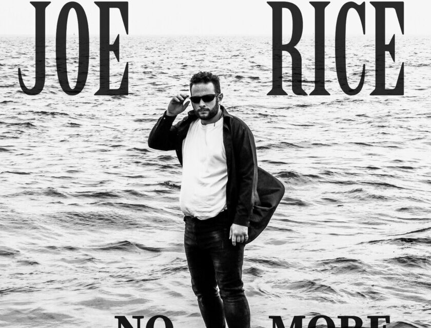 Joe Rice – No More