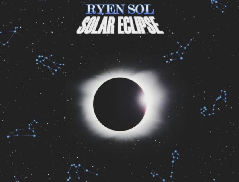 Ryen Sol – Solar Eclipse