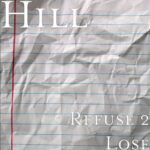 Hill – Refuse 2 lose