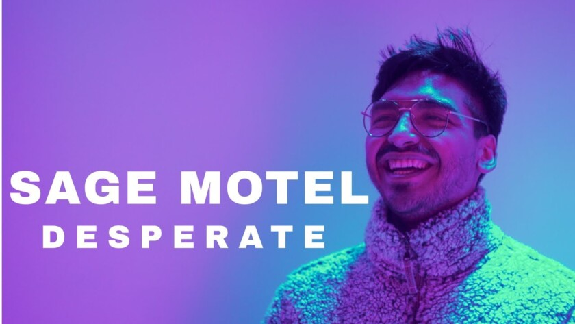 Sage Motel – Desperate