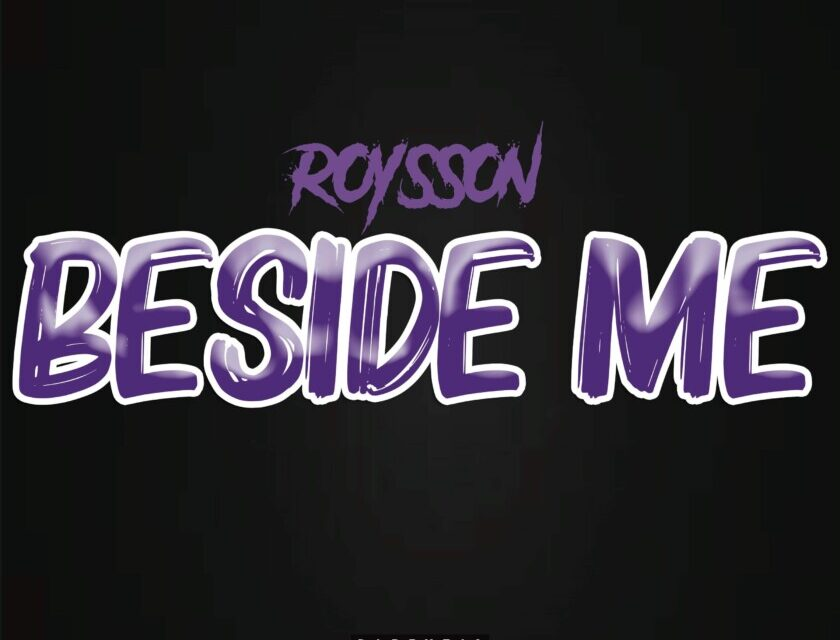 Roysson – Beside Of Me