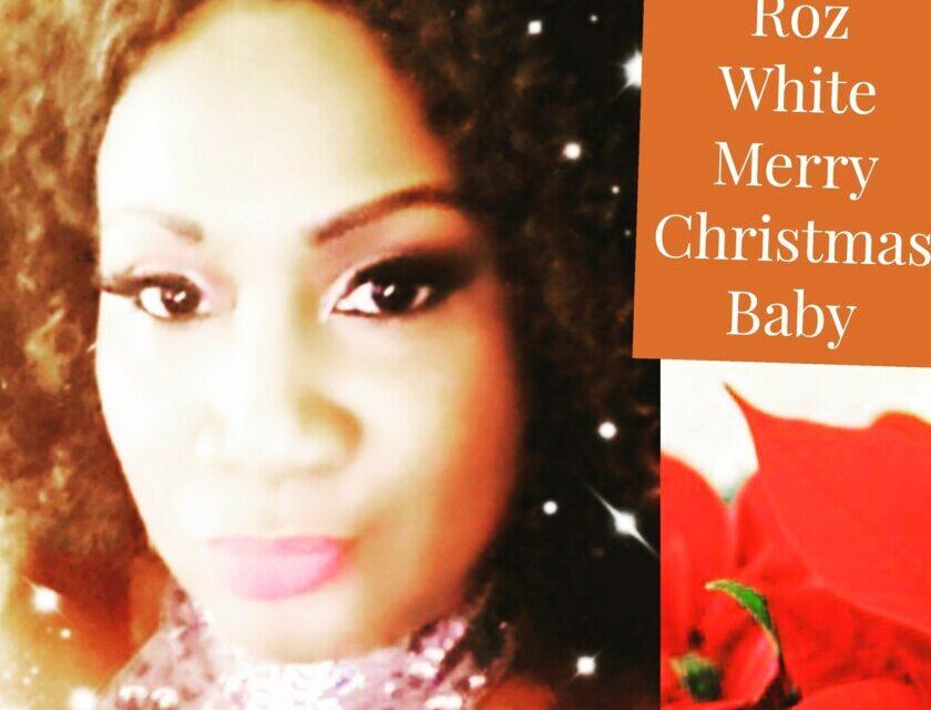 Roz White – Merry Christmas Baby