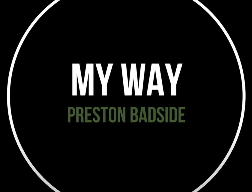 Preston Badside – My Way