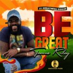 TARRUS RILEY – BE GREAT
