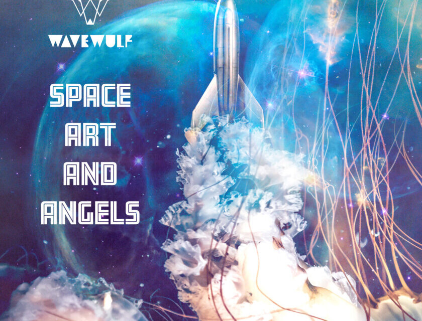 Wavewulf – Space Art and Angels