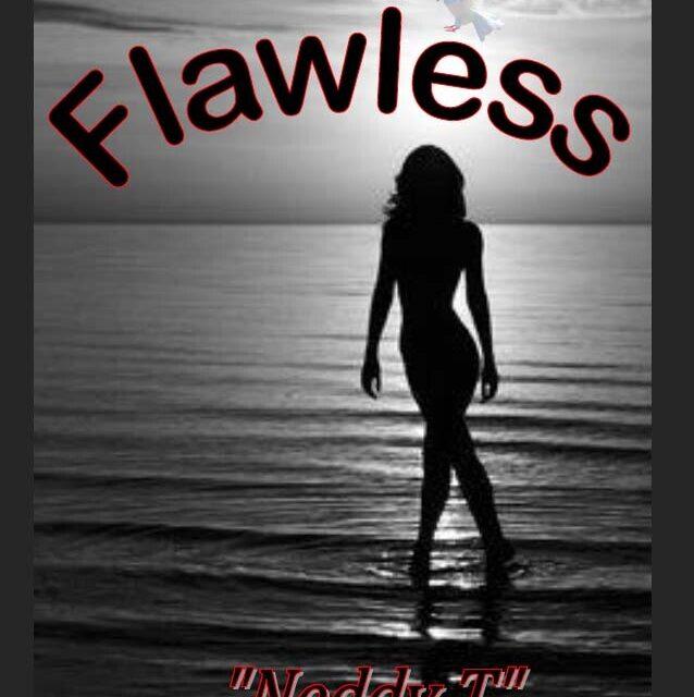 Neddy T – Flawless