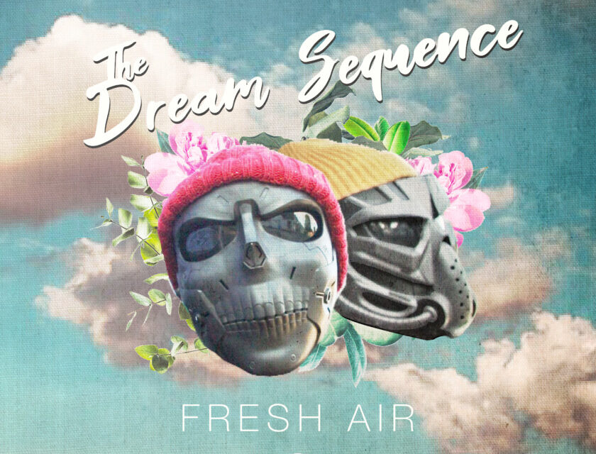 The Dream Sequence – Fresh Air