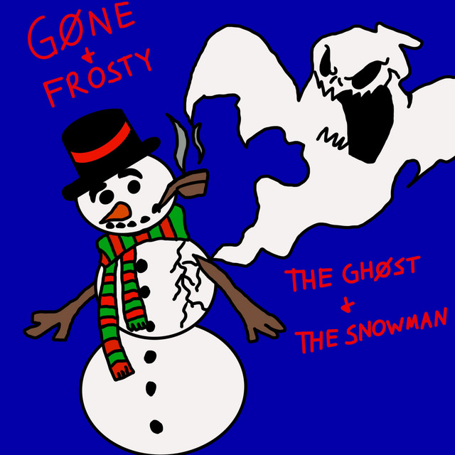 GØNE & Frosty – THE GHOST & THE SNOWMAN