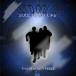 Sould out Life – This is How it Feels