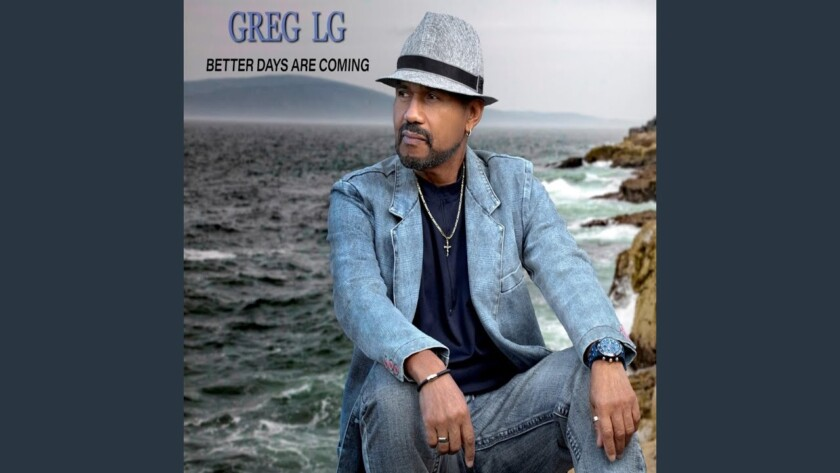Greg Lg – Better Days Are Coming