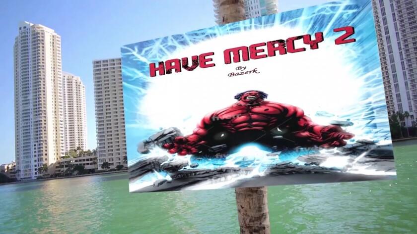 Bazerk – Have Mercy 2