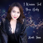 Heidi Tann – I Wanna Feel Your Body
