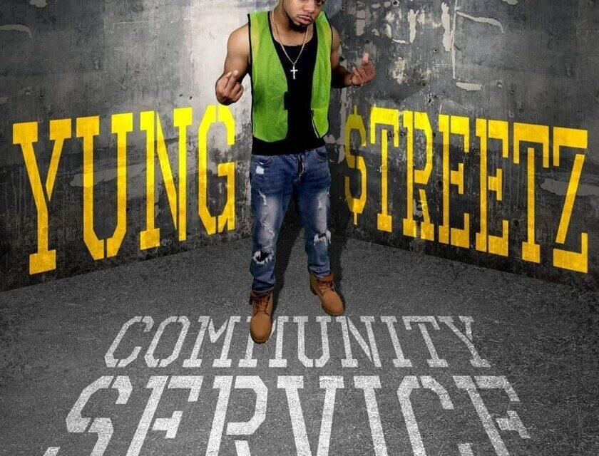 Yung Streetz – Community Service