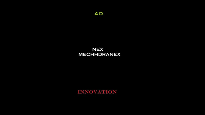 Nex Mechdranex – 4 D Innovation
