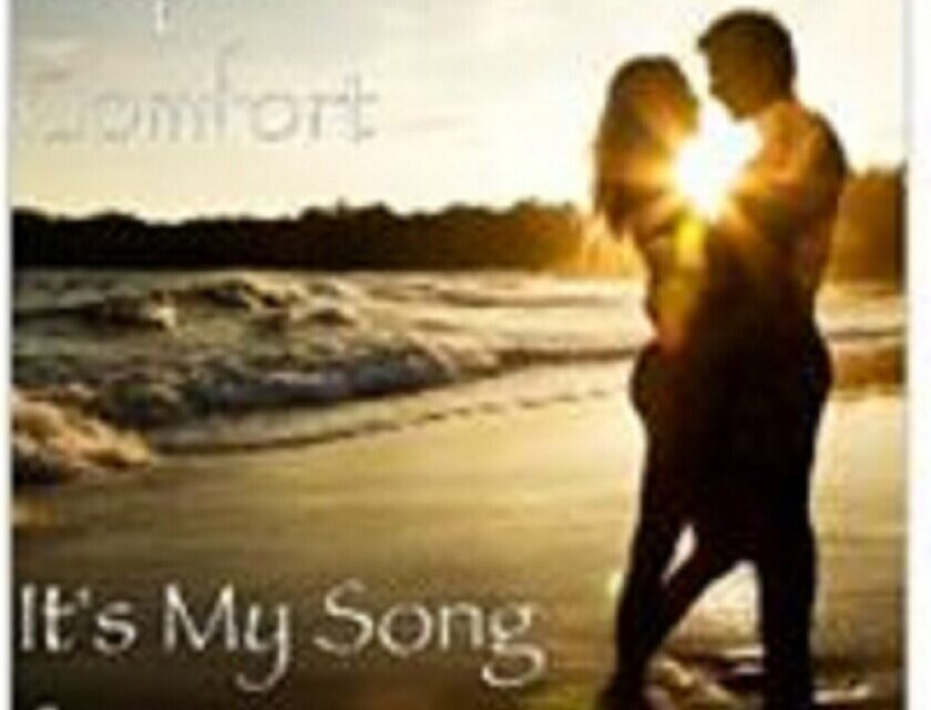 Ralph Comfort – It's My Song For You