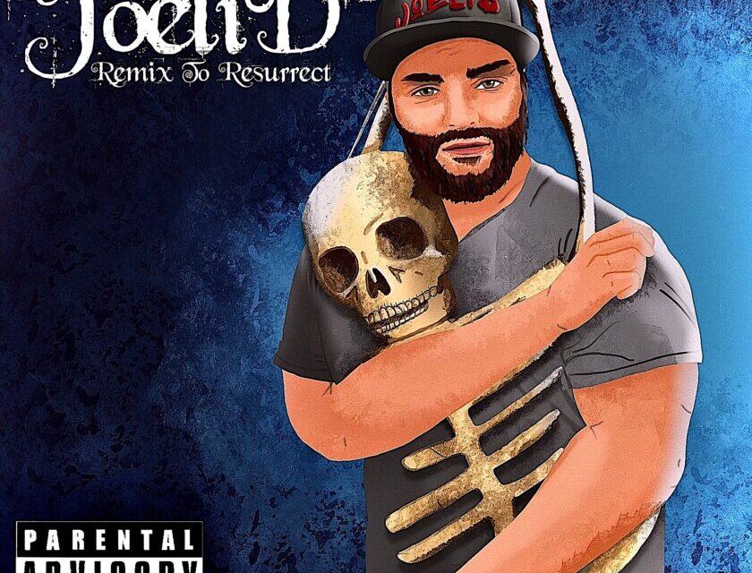 JoeliD – Remix To Resurrect