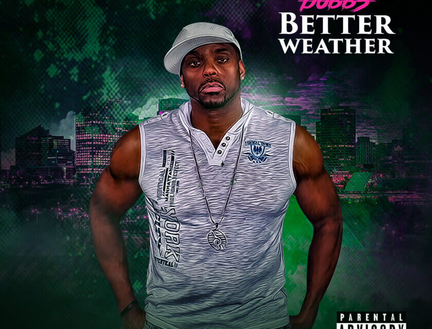 Dubbs – Better weather