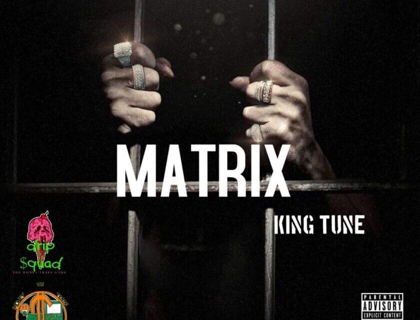 King Tune – Matrix