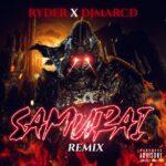 RYDER X DJMARCD – SAMURAI